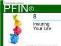 Lý thuyết tài chính - Insuring your life