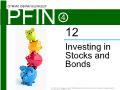 Lý thuyết tài chính - Investing in stocks and bonds