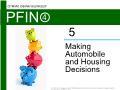 Lý thuyết tài chính - Making automobile and housing decisions