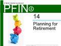 Lý thuyết tài chính - Planning for retirement