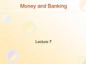 Tài chính doanh nghiệp - Money and banking (lecture 7)