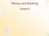 Tài chính doanh nghiệp - Money and banking (lecture 9)