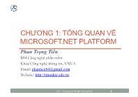 Bài giảng Công nghệ phần mềm - Chương 1: Tổng quan về Microsoft.Net PlatForm - Phan Trọng Tiến