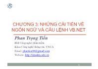 Bài giảng Công nghệ phần mềm - Chương 3: Những cải tiến về ngôn ngữ và câu lệnh VB.Net - Phan Trọng Tiến