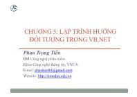 Bài giảng Công nghệ phần mềm - Chương 5: Lập trình hướng đối tượng trong VB.Net - Phan Trọng Tiến
