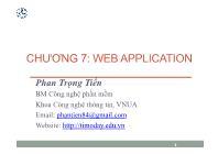 Bài giảng Công nghệ phần mềm - Chương 7: Web Application - Phan Trọng Tiến