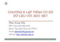 Bài giảng Công nghệ phần mềm - Chương 8: Lập trình cơ sở dữ liệu với ADO.Net - Phan Trọng Tiến