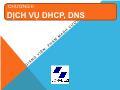 Bài giảng Dịch vụ mạng Linux - Chương 3: Dịch vụ DHCP, DNS - Phạm Mạnh Cương