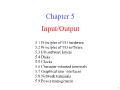 Bài giảng Nguyên lý hệ điều hành - Chapter 5: Input/Output