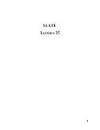 Slate - Lecture 25