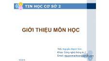 Tin học cơ sở 2 - Giới thiệu môn học - Nguyễn Mạnh Sơn