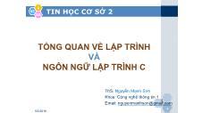 Tin học cơ sở 2 - Tổng quan về lập trình và ngôn ngữ lập trình C - Nguyễn Mạnh Sơn