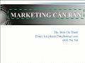 Bài giảng Marketing cơ bản - Chương 1: Tổng quan về Marketing - Đinh Chí Thành