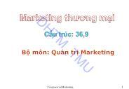 Bài giảng Marketing Thương mại - Chương 1: Bản chất của marketing thương mại - Đối tượng, nội dung nghiên cứu học phần