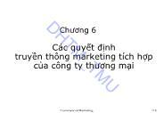 Bài giảng Marketing Thương mại - Chương 6: Các quyết định truyền thông marketing tích hợp của công ty thương mại