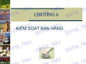 Bài giảng Quản trị bán hàng - Chương 6: Kiểm soát bán hàng