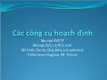Bài giảng Quản trị học - Các công cụ hoạch định - Trần Nhật Minh
