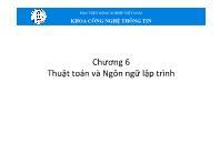 Bài giảng Tin học đại cương - Chương 6: Thuật toán và Ngôn ngữ lập trình - Học viện Nông nghiệp Việt Nam