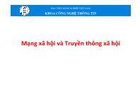 Bài giảng Tin học đại cương - Chương 7: Mạng xã hội và Truyền thông xã hội - Học viện Nông nghiệp Việt Nam