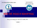 Bản kế hoạch Marketing - Nhóm 1 - Trường Đại học Đồng Tháp