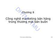 Giáo trình Marketing thương mại - Chương 8: Công nghệ marketing bán hàng trong thương mại bán buôn