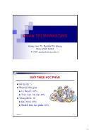 Giáo trình Quản trị Marketing - Chương 1: Tổng quan về quản trị Marketing - Nguyễn Quang Hải