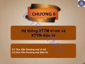 Giáo trình Quảng cáo và xúc tiến thương mại quốc tế - Chương 8: Hệ thống XTTM vĩ mô và XTTM điện tử