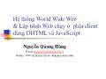 Hệ thống World Wide Web & Lập trình Web chạy ở phía client dùng DHTML và JavaScript