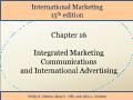 International Marketing - Chapter 16: Integrated Marketing Communications and International Advertising