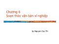 Nhập môn công tác kỹ sư công nghệ thông tin - Chương 6: Soạn thảo văn bản xí nghiệp - Nguyễn Cao Trí