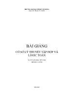 Bài giảng Cơ sở lý thuyết Tập hợp và Logic Toán - ĐH Phạm Văn Đồng